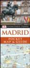 DK Eyewitness Madrid Pocket Map and Guide - Book