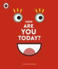 How Are You Today? : Flip-Flap Faces - Book