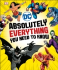 DC Comics Absolutely Everything You Need To Know - Book