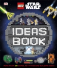 LEGO Star Wars Ideas Book : More than 200 Games, Activities, and Building Ideas - Book