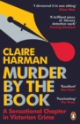 Murder by the Book : A Sensational Chapter in Victorian Crime - eBook