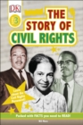 The Story Of Civil Rights : Learn about the Civil Rights Movement! - Book