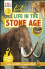 Life In The Stone Age : Discover the Stone Age! - Book