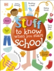 Stuff to Know When You Start School - Book