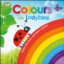 Colours with a Ladybird : Follow the Trails and Learn Colours - Book