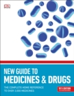 BMA New Guide to Medicine & Drugs : The Complete Home Reference to over 2,500 Medicines - Book