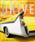 Drive : The Definitive History of Motoring - Book