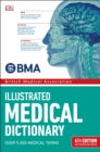 BMA Illustrated Medical Dictionary : 4th Edition Fully Revised and Updated - Book