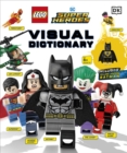 LEGO DC Super Heroes Visual Dictionary : With Exclusive Yellow Lantern Batman Minifigure - Book