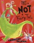 This Is Not A Fairy Tale - eBook