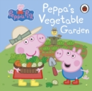 Peppa Pig: Peppa's Vegetable Garden - Book