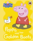 Peppa Pig: Peppa and her Golden Boots - Book
