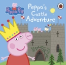 Peppa Pig: Peppa's Castle Adventure - Book