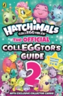 Hatchimals: The Official Colleggtor's Guide 2 - Book