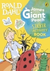 Roald Dahl's James and the Giant Peach Sticker Activity Book - Book