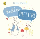 Peter Rabbit: Hello Peter! - Book