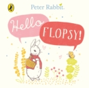 Peter Rabbit: Hello Flopsy! - Book