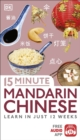 15 Minute Mandarin Chinese : Learn in Just 12 Weeks - Book