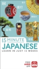 15-Minute Japanese : Learn in just 12 weeks - Book