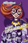 DC Super Hero Girls: Batgirl at Super Hero High - eBook