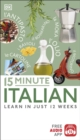 15 Minute Italian : Learn in Just 12 Weeks - Book