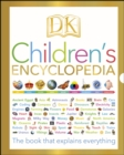 DK Children's Encyclopedia : The Book that Explains Everything - eBook