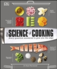 The Science of Cooking : Every Question Answered to Perfect your Cooking - eBook