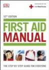First Aid Manual (Irish edition) : The Step-by-Step Guide For Everyone - eBook