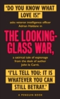The Looking Glass War : The Smiley Collection - Book