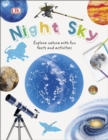 Night Sky : Explore Nature with Fun Facts and Activities - Book