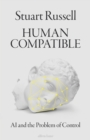 Human Compatible : AI and the Problem of Control - Book