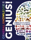 General Knowledge Genius! : A Quiz Encyclopedia to Boost Your Brain - Book