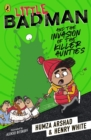 Little Badman and the Invasion of the Killer Aunties - eBook