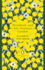 Elizabeth and her German Garden - eBook
