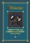 Terraria: Crafting and Construction Handbook - eBook