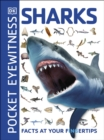 Pocket Eyewitness Sharks : Facts at Your Fingertips - Book