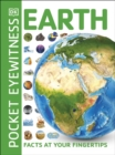 Pocket Eyewitness Earth : Facts at Your Fingertips - Book