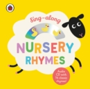 Sing-along Nursery Rhymes : CD and Board Book - Book