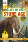 Life In The Stone Age : Discover the Stone Age! - eBook