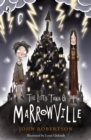 The Little Town of Marrowville - Book