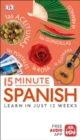15 Minute Spanish : Learn in Just 12 Weeks - eBook