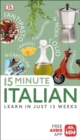 15 Minute Italian : Learn in Just 12 Weeks - eBook