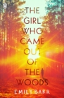 The Girl Who Came Out of the Woods - eBook