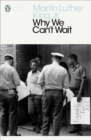 Why We Can't Wait - Book