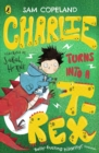 Charlie Turns Into a T-Rex - eBook