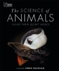 The Science of Animals : Inside their Secret World - Book