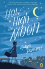 How High The Moon - Book