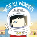 We're All Wonders - eAudiobook