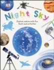 Night Sky : Explore Nature with Fun Facts and Activities - eBook