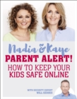 Parent Alert How To Keep Your Kids Safe Online - Book